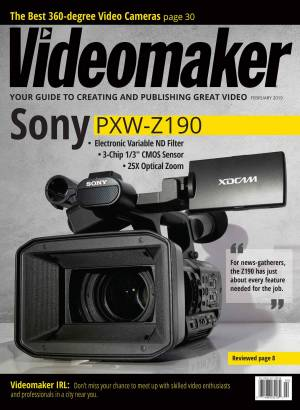 Videomaker Magazine Digital Edition 2019