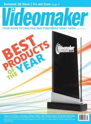 Videomaker Magazine Digital Edition January 2019