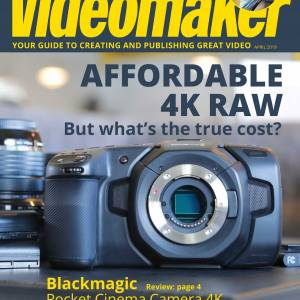 Videomaker Magazine Digital Edition April 2019