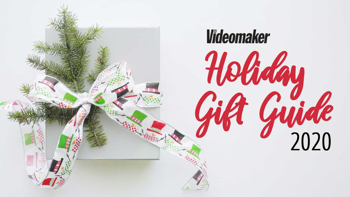 Videomaker's 2020 holiday gift guide