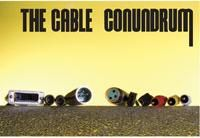 The Cable Conundrum