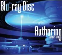 Blu-ray Disc Authoring Buyer's Guide