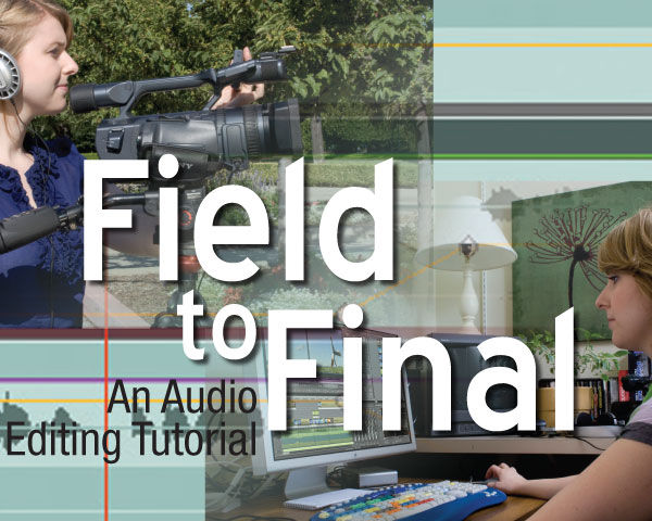 Fixing Audio For Video In Post Production