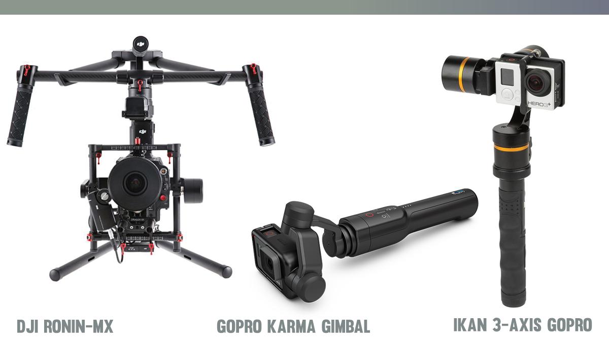 DJI Ronin-MX, GoPro Karma Gimbal and Ikan 3-Axis GoPro Gimbal