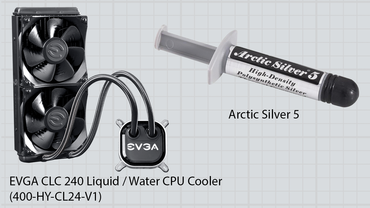 EVGA CLC 240 Liquid / Water CPU Cooler (400-HY-CL24-V1) and  Arctic Silver 5