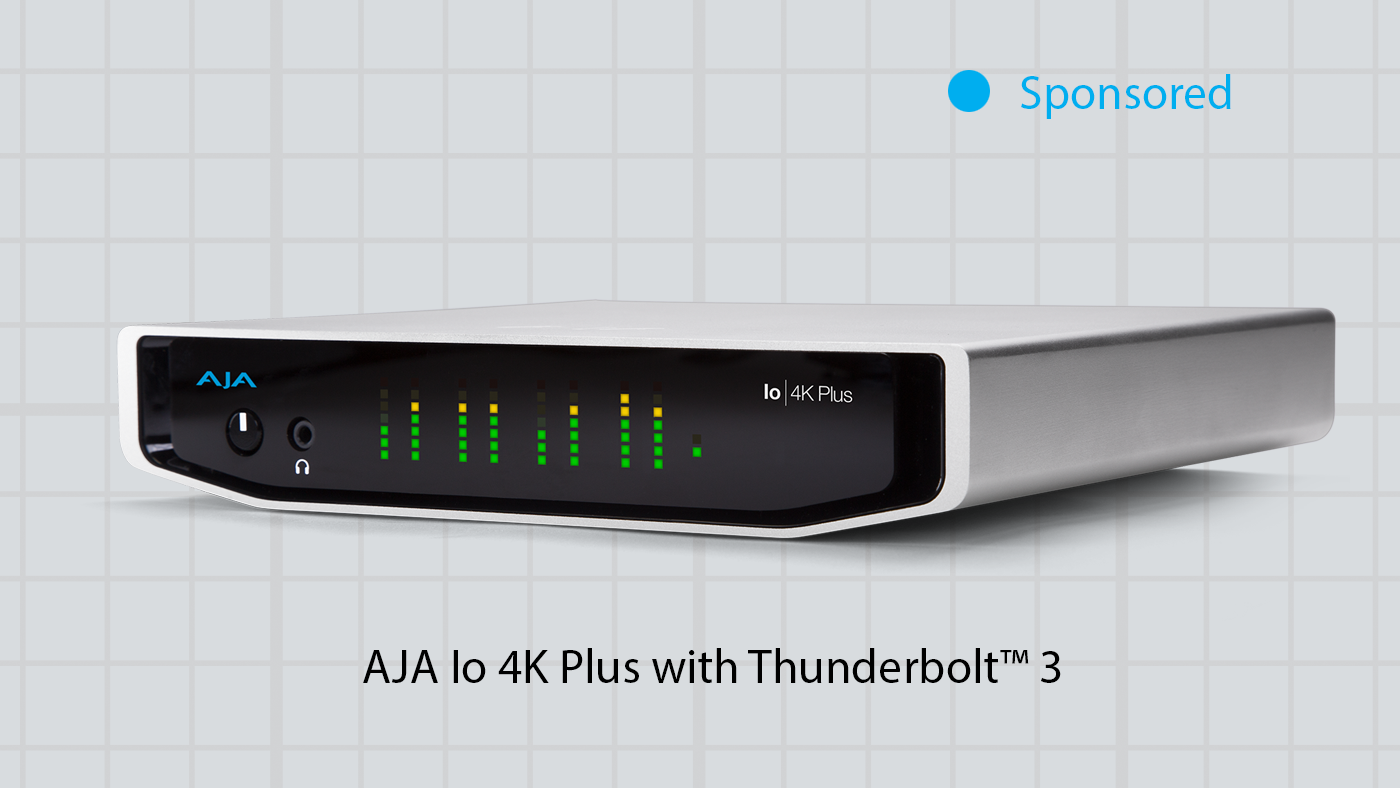 AJA Io 4K Plus with Thunderbolt™ 3 (Sponsored)