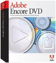 Product Preview: Adobe Encore DVD Authoring Software