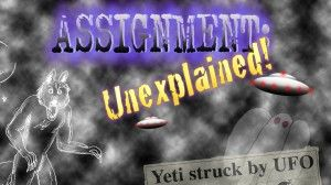 Paranormal Comedy 'Assignment: Unexplained' Takes the Case